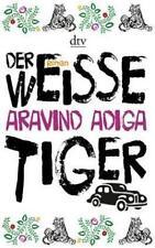 Der weiße Tiger: Roman von Adiga, Aravind