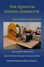 Der Quantum Energie Generator Freie Energie selber bauen Neue Ausgabe 2018  5080
