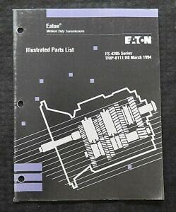 Eaton Completa FS-4205 Serie Trasmissione Parti Catalogo Manuale Carino Forma