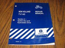 New Holland TV140 Tractor Hydro Drive & Splitter Box Service Repair Shop Manual