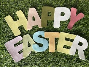 """Brand New - """"HAPPY EASTER"""" Felt Letters - Spring Themed Colours - 3.5"""" Approx."""