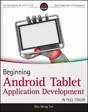 Beginning Android Tablet Application Development by Lee, Wei-Meng