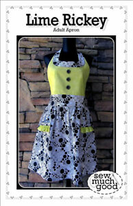 Sew Much Good Lime Rickey Apron Pattern Adult Sizes S, M, L, XL