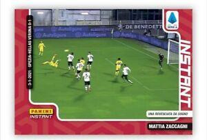 LIMITED EDITION PANINI INSTANT CARD 2020-21 MATTIA ZACCAGNI GOL HELLAS Verona #5