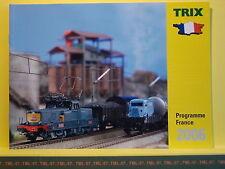 Catalogue TRIX MINITRIX F Programme France 2006 12000 Kof Sybic 72000 150 Y TSO