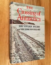 THE CROSSING OF ANTARCTICA by Sir Vivian Fuchs & Edmund Hillary (HC/DJ) 1958