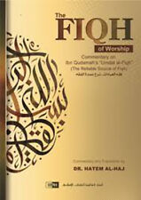 The Fiqh of Worship: A Commentary on Ibn Qudamah's 'Umdat Al-Fiqh (HB)