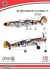 Owl Decals 1/72 MESSERSCHMITT Bf-109G-10/R2 5F+12 2./NAGr. 14