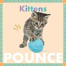 Amicus Ink Board Bks.: Kittens Pounce by Rebecca Glaser (2017, Board Book)