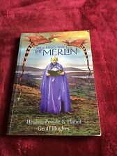 Working with the Merlin: Healing People and Planet [Paperback]