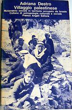 DESTRO VILLAGGIO PALESTINESE MUTAMENTO SOCIALE IN TERRITORIO OCCUPATO DA ISRAELE