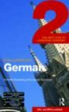 Colloquial German 2: The Next Step in Language Learning (Colloquial Series), Bat