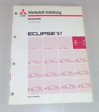 Taller de mano libro mitsubishi eclipse d 30 suplementario carrocería a partir del año de construcción 1997