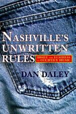 Nashvilles Unwritten Rules: Inside the Business o