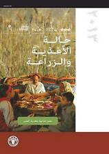 The State of Food and Agriculture 2013: Food Systems for Better Nutrition (Arabi