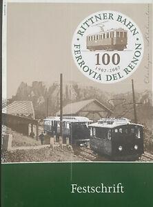 Festschrift 100 Jahre Rittnerbahn
