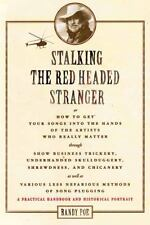 NEW - Stalking the Red Headed Stranger by Poe, Randy