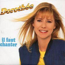 ★☆★ CD SINGLE DOROTHEE Il faut chanter 2-track CARD SLEEVE RARE 1993  ★☆★