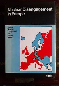 Nuclear Disengagment in Europe Sverre Lodgaard 0850662443