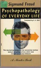 Psychopathology of Everyday Life : Sigmund Freud