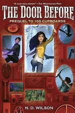 The Door Before (100 Cupboards Prequel) by Wilson, N. D. CD-AUDIO