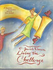 Jewish Women Living the Challenge A Hadassah Compendium 1997 PB Carol Diament