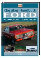 Klassiker Handbuch Ford - Kaufberatung-Technik-Preise