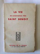 LA VIE DU BIENHEUREUX PERE SAINT BENOIT 1939 CHRISTIANISME