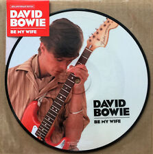 """DAVID BOWIE * BE MY WIFE * 40TH ANNIVERSARY LIMITED ED 7"""" PICTURE DISC * BN!"""