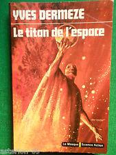 LE TITAN DE L'ESPACE YVES DERMEZE  N48 LE MASQUE SCIENCE FICTION