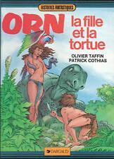 Orn 2. La Fille et la Tortue. TAFFIN 1983. Etat neuf