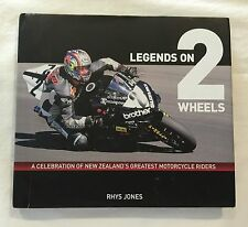 Legends on 2 Wheels A Celebration of New Zealand's Greatest Motorcycle Riders