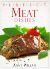 Perfect Meat Dishes,Anne Willan