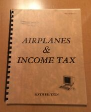 Airplanes & Income Tax Sixth Edition by Daniel J. O'Conner from 1988 (Spiral)