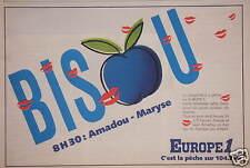 PUBLICITÉ EUROPE 1 BISOU C'EST LA PÊCHE SUR 104.7 FM 8H30 AVEC AMADOU ET MARYSE