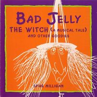 Bad Jelly The Witch (A Musical Tale) And Other Goodies: Spike Milligan Audiobook