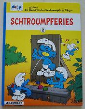 Les Schtroumpfs ; Schtroumpferies T 2 PEYO éd Le Lombard rééd