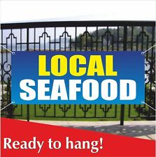 LOCAL SEAFOOD Banner Vinyl / Mesh Banner Sign Fresh Crabs Squid Restaurant Clams