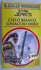 STAN JONES CIELO BIANCO, GHIACCIO NERO libro giallo