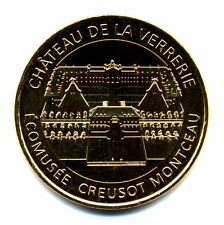 71 LE CREUSOT - MONTCEAU Château de la Verrerie, 2017, Monnaie de Paris