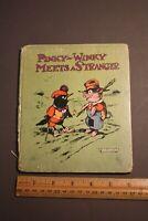 PINKY-WINKY MEETS A STRANGER EDWARD McCANDLISH, STOLL& EDWARDS CO. 1926 HC