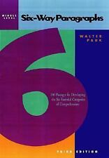 Six-Way Paragraphs: 100 Passages for Developing the Six Essential Categories of