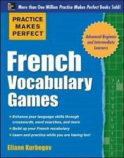 Practice Makes Perfect French Vocabulary Games (Practice Makes Perfect Series),