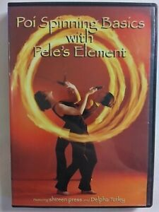 POI SPINNING With Pele's Element 2007 DVD Beginner Fire Dancing FREE POSTAGE
