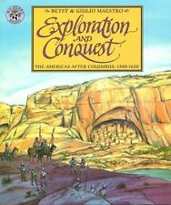 Exploration and Conquest: The Americas After Columbus: 1500-1620 (American Story
