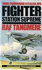 Fighter Station Supreme, RAF Tangmere by Wing Commander H.R. Allen