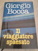 Giorgio Bocca - IL VIAGGIATORE SPAESATO - 1997 - Euroclub