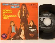 """The Shocking Blue        Never marry a railroad man        7""""       NM   # D"""