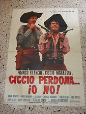 V9 MANIFESTO ORIGINALE 2F CICCIO PERDONA IO NO FRANCO FRANCHI INGRASSIA