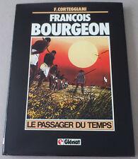 CORTEGGIANI  ** FRANÇOIS BOURGEON. LE PASSAGER DU TEMPS  ** EO GLÉNAT 1983